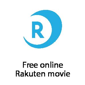 Free online Rakuten movie